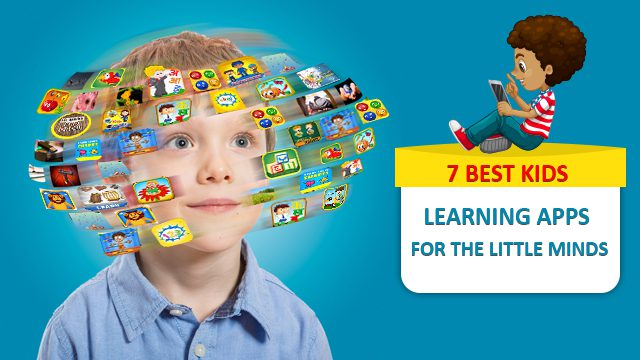 7 Best Kids Learning Apps for the Little Minds